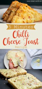 5 Minutes Chilli Cheese Toast Recipe