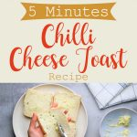 5 Minutes Chilli Cheese Toast Recipe