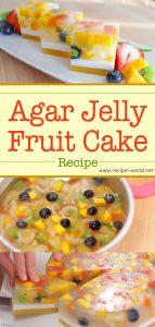 Agar Jelly Fruit Cake Recipe