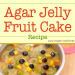 Agar Jelly Fruit Cake Recipe