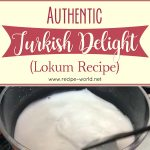 Authentic Turkish Delight Recipe | Lokum Recipe
