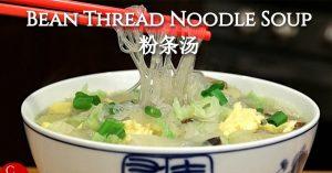 Bean Thread Noodles (Glass Noodles) and Vegetable Soup