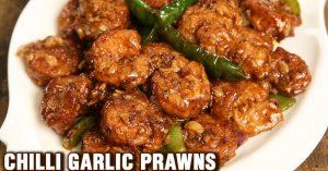 Chilli Garlic Prawns Recipe - Seafood Starter Recipe By Tarika