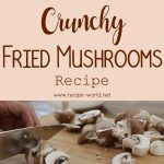 Crunchy Fried Mushrooms Recipe | Breaded Mushrooms