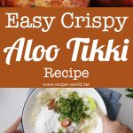 Easy Crispy Aloo Tikki Recipe