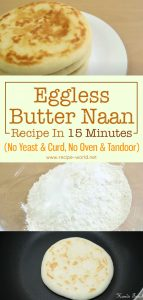 Eggless Butter Naan Recipe In 15 Minutes - No Yeast & Curd, No Oven and Tandoor