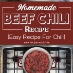 Homemade Beef Chili Recipe – Easy Recipe for Chili
