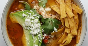 How To Make A Hearty Chicken Tortilla Soup