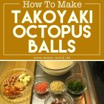 How To Make Takoyaki Octopus Balls