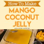 Mango Coconut Jelly Recipe