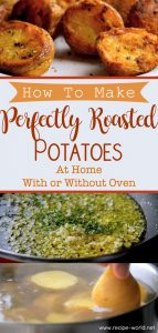 Perfectly Roasted Potatoes at Home With or Without Oven