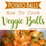 Potato Balls | How To Cook Veggie Balls