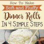 How To Make Soft And Fluffy Dinner Rolls In 4 Simple Steps