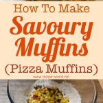 Savoury Muffins – Pizza Muffins Recipe