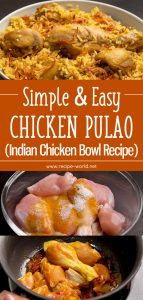 Simple And Easy Chicken Pulao - Indian Chicken Rice Bowl Recipe