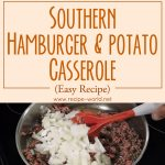 Southern Hamburger And Potato Casserole (Easy Recipe)