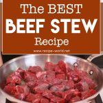 The BEST Beef Stew Recipe