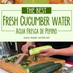 The Best Fresh Cucumber Water Recipe (Agua Fresca de Pepino)