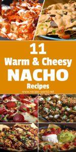 11 Warm And Cheesy Nacho Recipes