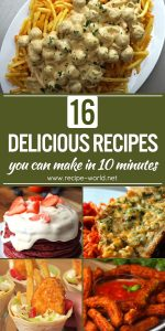 16 Delicious Recipes You Can Make In 10 Minutes