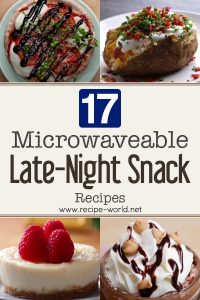 17 Microwaveable Late-Night Snacks