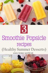 3 Smoothie Popsicle Recipes - Healthy Summer Desserts