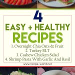 4 Amazing Easy & Healthy Recipes