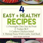 4 Amazing Easy & Healthy Recipes