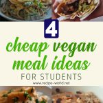 4 Cheap Vegan Meal Ideas For Students