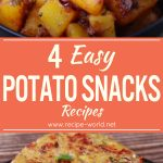 4 Easy Potato Snacks Recipes