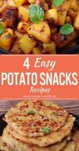 4 Easy Potato Snacks Recipes