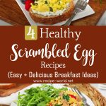 4 Healthy Scrambled Egg Recipes | Easy + Delicious Breakfast Ideas