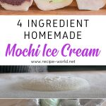 4 Ingredient Homemade Mochi Ice Cream