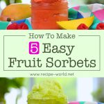 5 Easy Fruit Sorbets