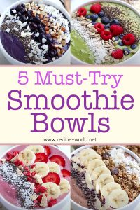 5 Must-Try Smoothie Bowls