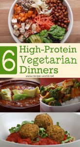6 High-Protein Vegetarian Dinners