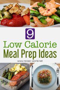 9 Low Calorie Meal Prep Ideas