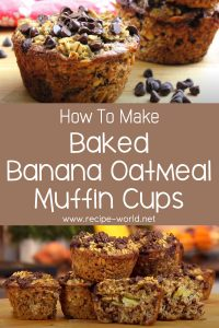 Baked Banana Oatmeal Muffin Cups