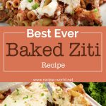 Best Baked Ziti Ever