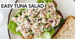 Best Tuna Salad Recipe - Easy & Healthy