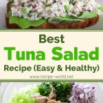Best Tuna Salad Recipe | Easy & Healthy