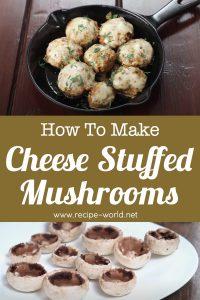Cheese Stuffed Mushrooms - Mushroom Recipe