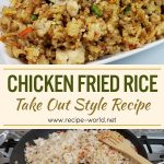 Chicken Fried Rice | Take Out Style Fried Rice Recipe