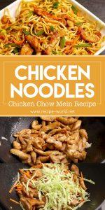 Chicken Noodles Recipe - Chicken Chow Mein Recipe - Chicken Fried Noodles Recipe