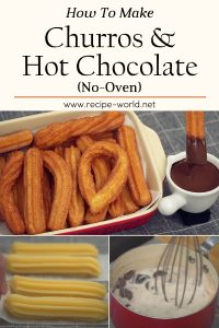Churros & Hot Chocolate Recipe [No Oven]