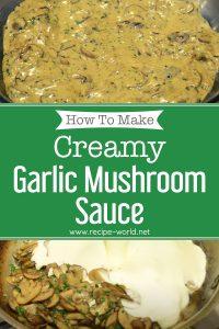 Creamy Garlic Mushroom Sauce Recipe