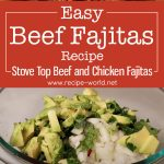 Easy Beef Fajitas Recipe | Stove Top Beef and Chicken Fajitas