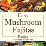 Easy Mushroom Fajitas Recipe | Veggie Fajitas Recipe
