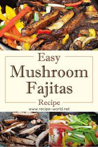 Easy Mushroom Fajitas Recipe - Veggie Fajitas Recipe