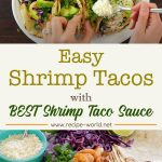 Easy SHRIMP TACOS with Best Shrimp Taco Sauce